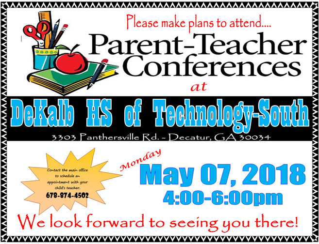 Parent-Teacher Conferences - May 07, 2018, 04:00 - 06:00 P.M.
